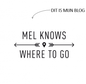 Blog van Melanie Bemer 'Mel Knows'
