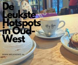 De leukste hotspot in Oud-West