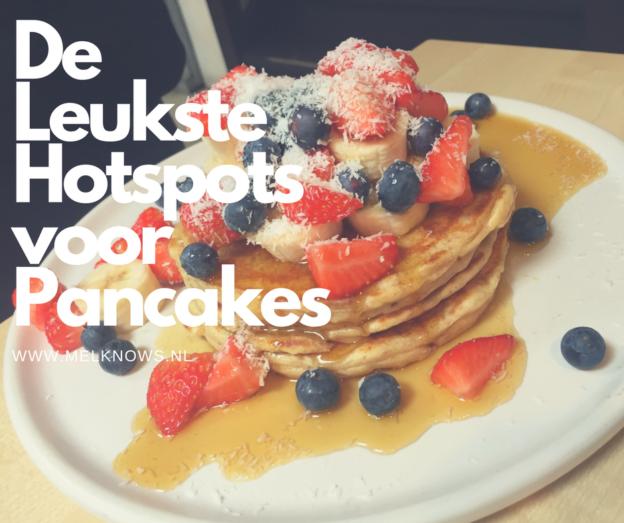 De Leukste Hotspots voor Pancakes