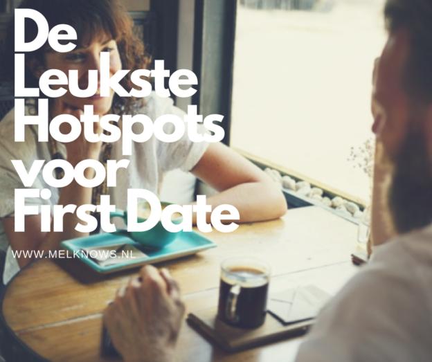 De leukste hotspots voor een eerste date