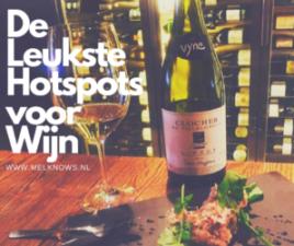 De leukste Hotspots voor Wijn